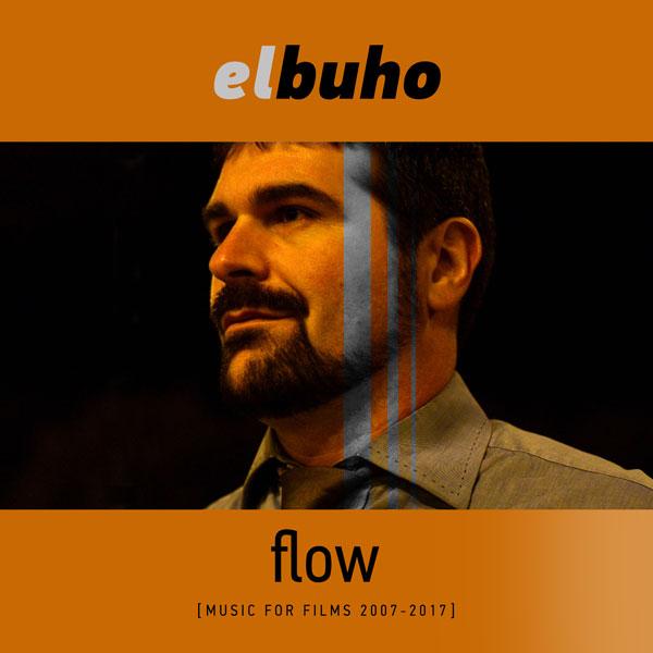 flow [Music for Films 2007 – 2017]