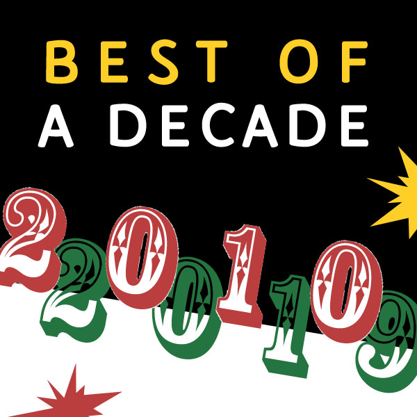Best of a Decade 2010 – 2019