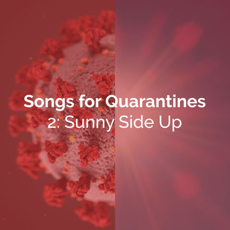 Songs for Quarantines 2 | Sunny Side Up