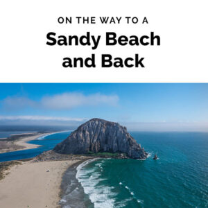 On the Way to a Sandy Beach and Back